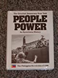 img - for People Power, The Greatest Democracy Ever Told: An Eyewitness History book / textbook / text book