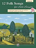 12 Folk Songs for Solo Singers, Alfred Publishing Staff, 0739057618
