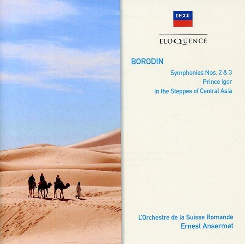 Borodin: Symphonies Nos. 2 & 3- Prince Igor Overture / In the Steppes of Central Asia