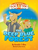 The Adventures of Papa Roo and Little Roo, Geraldo Olivo, 0615718310