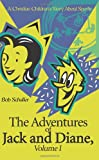 The Adventures of Jack and Diane, Bob Schaller, 0595127568