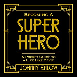 Becoming a Super Hero Audiobook