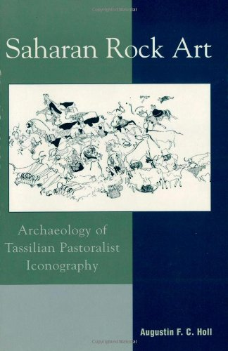 Saharan Rock Art: Archaeology of Tassilian Pastoralist Iconography (African Archaeology Series)