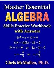 Master Essential Algebra Skills Practice Workbook with Answers: Improve Your Math Fluency