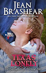 Texas Lonely: The Gallaghers of Morning Star Book 2 (Texas Heroes)