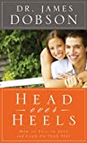Head over Heels, James C. Dobson, 0830761381