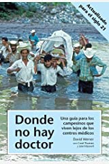 Donde No Hay Doctor (Spanish Edition) by David Werner (1980-06-30) Paperback