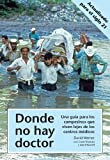 img - for Donde no hay doctor by David Werner (2012-08-25) book / textbook / text book