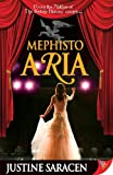 Mephisto Aria, Justine Saracen, 1602821399