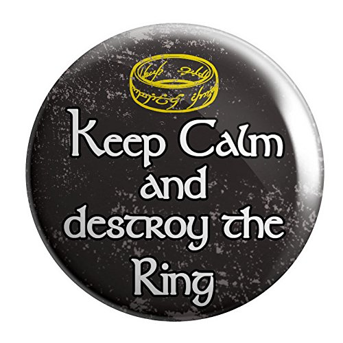 """Geek Details Keep Calm and Destroy the Ring 2.25"""" Pinback Button"""