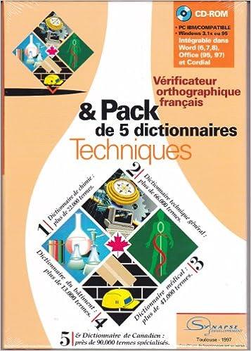 Read Online VERIFICATEUR ORTHOGRAPHIQUE FRANCAIS & PACK DE 5 DICTIONNAIRES TECHNIQUES. CD-Rom epub pdf