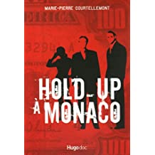 HOLD UP A MONACO