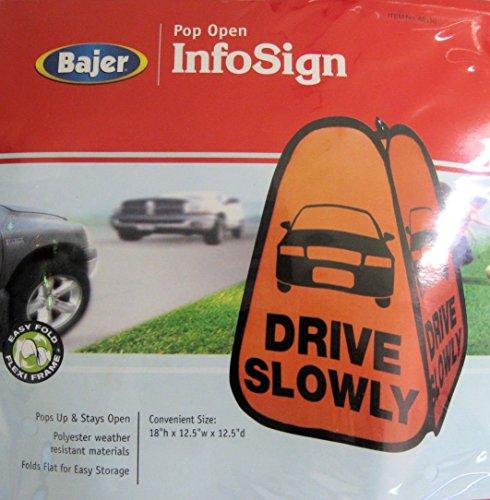 Drive Slowly Pop Up Info Sign 18