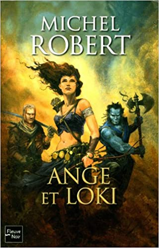 L'agent des ombres - Tome 8 - Ange et Loki - Michel Robert