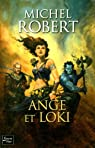 L'Agent des ombres, Tome 8 : Ange et Loki par Robert (III)