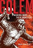 "Maya Barzilai, ""Golem: Modern Wars and Their Monsters"" (NYU Press, 2016)"