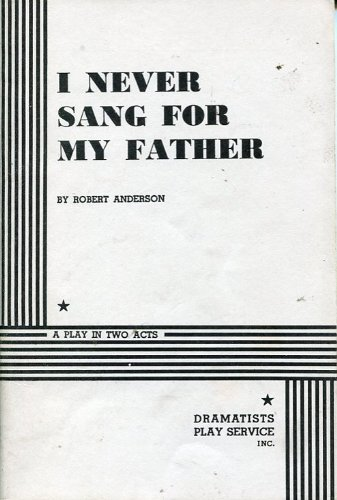 an essay on i never sang for my father I never sang for my father is a 1970 american drama film based on a 1968 play  of the same name, which tells the story of a widowed college professor who.