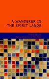 A Wanderer in the Spirit Lands, Franchezzo, 1434698262
