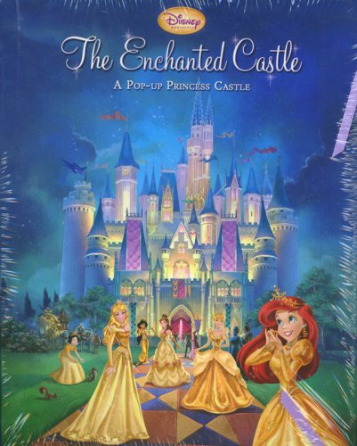 Disney Princess: The Enchanted Castle Pop-Up Disney Princess Pop Up Book