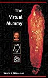 img - for The Virtual Mummy book / textbook / text book