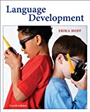 Bundle: Language Development, 4th + CD-ROM : Language Development, 4th + CD-ROM, Hoff and Hoff, Erika, 0495657832