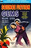 Science Fiction Gems, Volume Seven, Jack Vance and Others, Jack Vance and Roger Dee, 1612872077