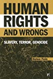 Human Rights and Wrongs, Helen Fein, 1594513279