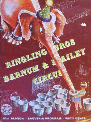 Ringling Bros Barnum & Bailey Circus, 91st Annual Edition, Souvenir Program