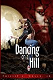 img - for Dancing on a Hill book / textbook / text book