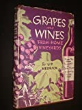 img - for Grapes and wines from home vineyards book / textbook / text book