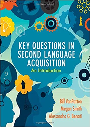 Key Questions in Second Language Acquisition: An Introduction - Original PDF