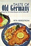 Taste of Old Germany, Rita Bergstrom, 1450218636