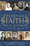 Women of Faith in the Latter Days, Richard E. Turley Jr., Brittany A. Chapman, 1609075889