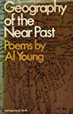 Geography of the near Past, Al Young, 0030138817