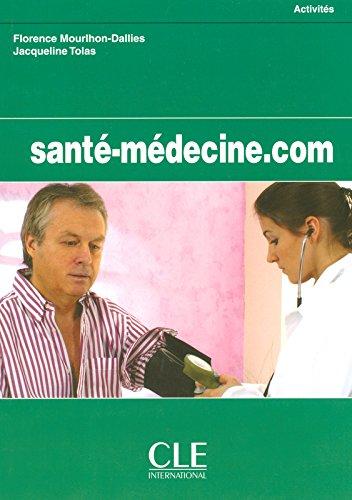 Sante-Medecine.com Workbook (French Edition)