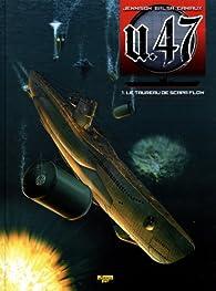 U-47 tome 1 : Le taureau de scapa flow par Gerardo Balsa