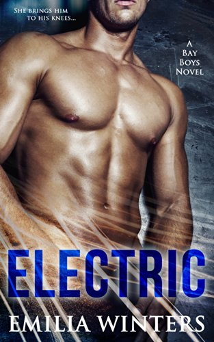 Electric (The Bay Boys Book 1) by [Winters, Emilia]