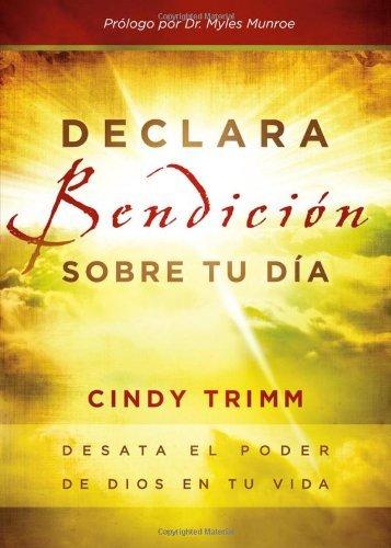 Download Declara bendicion sobre tu dia: Desata el poder de Dios en tu vida (Spanish Edition) ebook