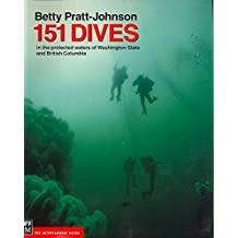 151 Dives (in the protected waters of British Columbia and Washington State)