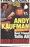 Andy Kaufman Revealed!, Bob Zmuda and Matthew Scott Hanson, 0316681237
