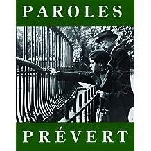 Paroles: Selected Poems