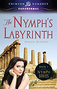 The Nymph's Labyrinth by Danica Winters ebook deal