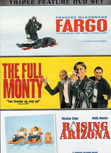 Triple Feature (Fargo / The Full Monty / Raising - Macy's Arizona