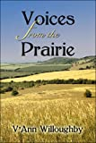 Voices from the Prairie, V'Ann Willoughby, 1605630586