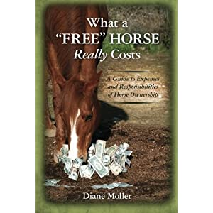 "What a ""Free"" Horse Really Costs: A Guide to Expenses and Responsibilities of Horse Ownership 3"