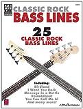 Classic Rock Bass Lines, Hal Leonard Corp., 1575607778