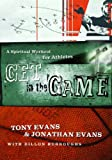 Get in the Game, Tony Evans and Jonathan Evans, 0802444067