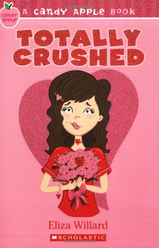 Candy Apple #7: Totally Crushed