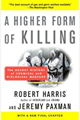 A Higher Form of Killing: The Secret History of Chemical and Biological Warfare Kindle Edition