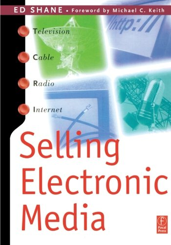 Selling Electronic Media by Ed Shane